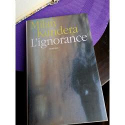 Lignorance de Milan Kundera